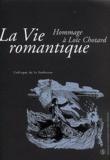 André Guyaux et Sophie Marchal - La vie romantique - Hommage à Loïc Chotard.
