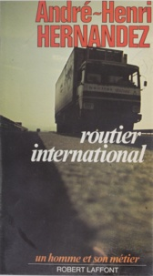 André-H Hernandez - Routier international.