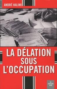 Deedr.fr La délation sous l'Occupation Image