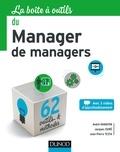 André Hamayon et Jacques Isoré - La boîte à outils du Manager de managers.