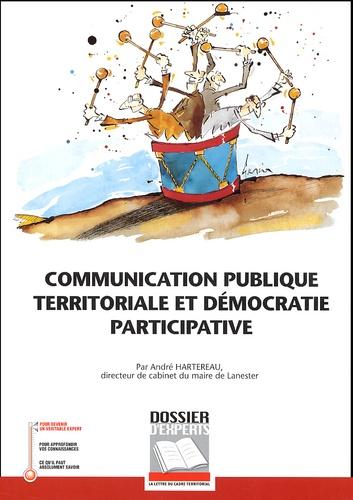André Hartereau - Communication publique territoriale et démocratie participative.