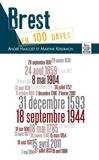 André Hascoët et Martine Kerdraon - Brest en 100 dates.