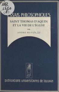 André Hayen - Saint Thomas d'Aquin et la vie de l'Église.