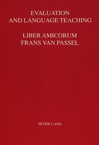 André Helbo - Evaluation and Language Teaching - Essays in Honor of Frans Van Passel.