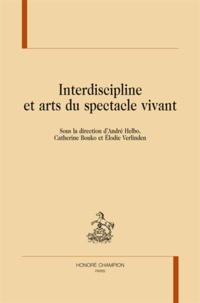 André Helbo et Elodie Verlinden - Interdiscipline et arts du spectacle vivant.