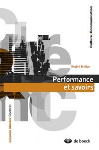André Helbo - Performance et savoirs.