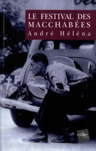 André Héléna - Le Festival des macchabées.