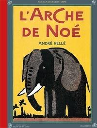 André Hellé - L'arche de Noé.