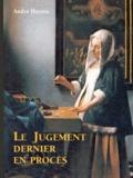 André Herren - Le jugement dernier en procès.