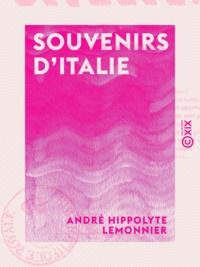 André Hippolyte Lemonnier - Souvenirs d'Italie.