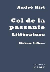 André Hirt - Col de la passante, littérature - Büchner, Stifter....