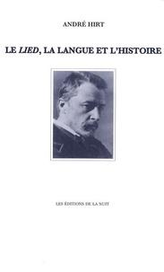 André Hirt - Le Lied, la langue et l'histoire.
