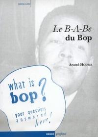 André Hodeir - Le B-A-Be du Bop.