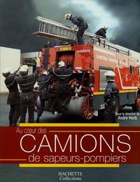 André Horb - Camions de sapeurs-pompiers.