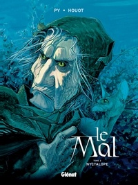 André Houot et  Py - Le Mal - Tome 02 - Nyctalope.
