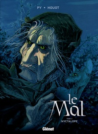 André Houot et  Py - Le Mal Tome 2 : Nyctalope.