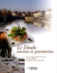 André-Hubert Demazure et Georges Bidalot - Le Doubs - Saveurs et patrimoine.
