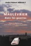 André-Hubert Hérault - Maulévrier dans les guerres.
