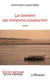 André-Hubert Onana Mfege - Le cimetière des immigrants subsahariens.