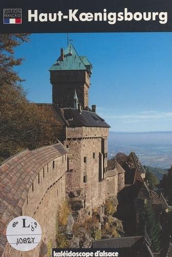 Le Haut-Kœnigsbourg