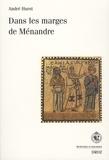 André Hurst - Dans les marges de Ménandre.