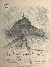 André Hurtret - Le Mont Saint-Michel - Avec 40 dessins de l'auteur.