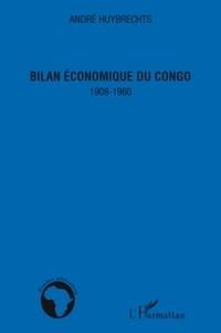 André Huybrechts - Bilan économique du Congo - 1908-1960.