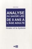André Inizan - Analyse du savoir lire de 8 ans à l'âge adulte - Analec et la dyslexie.