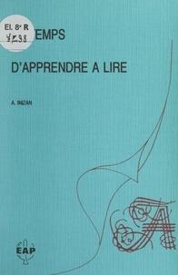 André Inizan et René Zazzo - Le temps d'apprendre à lire - Évaluation de l'aptitude à apprendre à lire.