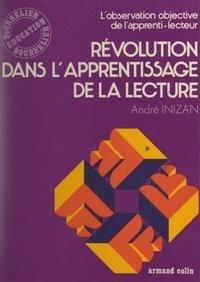 André Inizan - Révolution dans l'apprentissage de la lecture - L'observation objective de l'apprenti-lecteur.
