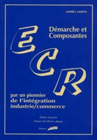 DEMARCHE ET COMPOSANTES ECR. Par un pionnier de lintégration industrie/commerce.pdf