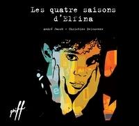 André Jacob et Christine Delezenne - Les quatre saisons d'Elfina.
