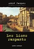 André Jacques - Alexandre Jobin  : Alexandre Jobin 1 - Les Lions rampants.