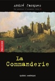 André Jacques - Alexandre Jobin  : Alexandre Jobin 2 - La Commanderie.