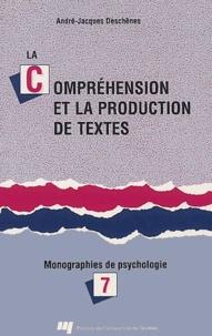 André-Jacques Deschênes - La compréhension et la production de textes - Monographies de psychologie.