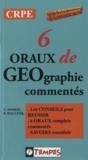André Janson et Bernard Malczyk - 1ère épreuve d'admission CRPE - 6 oraux complets de géographie commentés.