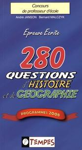 André Janson et Bernard Malczyk - 280 questions d'histoire et de géographie - Concours de professeur d'école.
