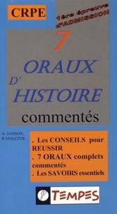 André Janson et Bernard Malczyk - 7 oraux d'histoire commentés - 1re épreuve d'admission CRPE.