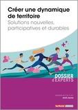 André Jaunay - Créer une dynamique de territoire - Solutions nouvelles, participatives et durables.