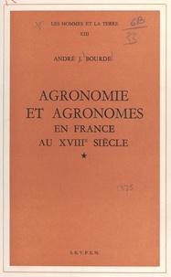 André-Jean Bourde - Agronomie et agronomes en France au XVIIIe siècle - Thèse pour le Doctorat ès lettres.