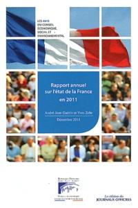André-Jean Guérin et Yves Zehr - Rapport annuel sur l'état de la France en 2011.