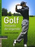 André-Jean Lafaurie - Golf - Instants de légende.