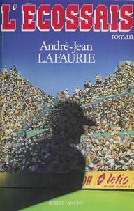 André-Jean Lafaurie - L'Écossais.