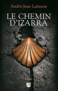 André-Jean Lafaurie - Le chemin d'Izarra.