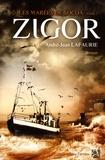 André-Jean Lafaurie - Les marées de Socoa Tome 2 : Zigor.