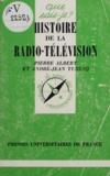 André-Jean Tudesq et Pierre Albert - Histoire de la radio-télévision.