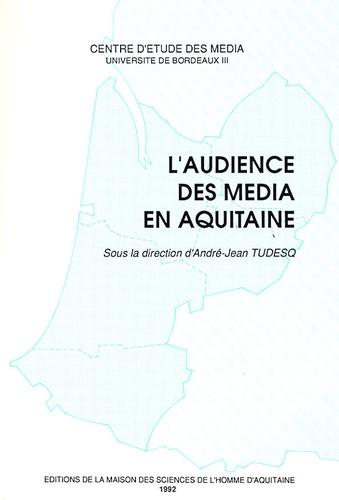 L'audience des média en Aquitaine