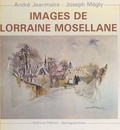 André Jeanmaire et Joseph Mégly - Images de Lorraine mosellane.
