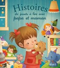 André Jeanne et Elisabeth Gausseron - Histoire de jouets à lire avec papa et maman.