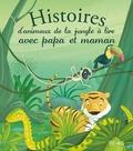 André Jeanne et Madeleine Brunelet - Histoires d'animaux de la jungle à lire avec papa et maman.